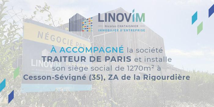 Accompagnement TRAITEUR DE PARIS installation siège social de 1 270 m² à CESSON SEVIGNE, ZA de la Rigourdière