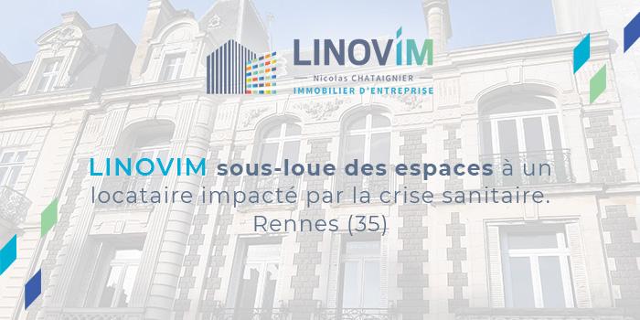 LINOVIM sous-loue des espaces d'un locataire impacté par la crise sanitaire